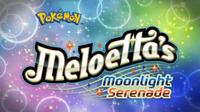 La Serenata di Meloetta