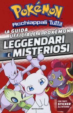 Pokémon guida ufficiale ai Pokémon leggendari e misteriosi.jpeg