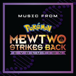 Pokémon Mewtwo Strikes Back Evolution singolo.png